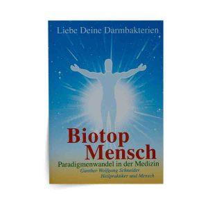 Biotop_Mensch_Liebe_deine_Darmbakterien_Gunther_Wolfgang_Schneider_Buch_Eußenheimer_Manufaktur