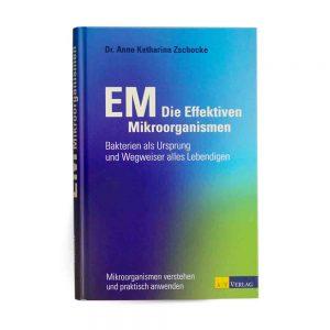EM_die_effektiven_Mikroorganismen_Dr.Anne_Katharina_Zschocke_Buch_Eußenheimer_Manufaktur