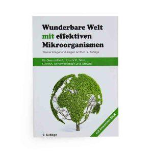 Wunderbare_Welt_mit_effektiven_Mikroorgansimen_Werner_Krieger_Jüren_Amthor_Buch_Eußenheimer_Manufaktur